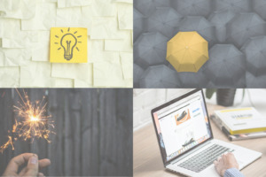 Collage of four images. The first is of a lightbulb on a sticky note. The second image is of a yellow umbrella which stands out against black umbrellas. The third image is of a hand holding a sparkler and the fourth a laptop.